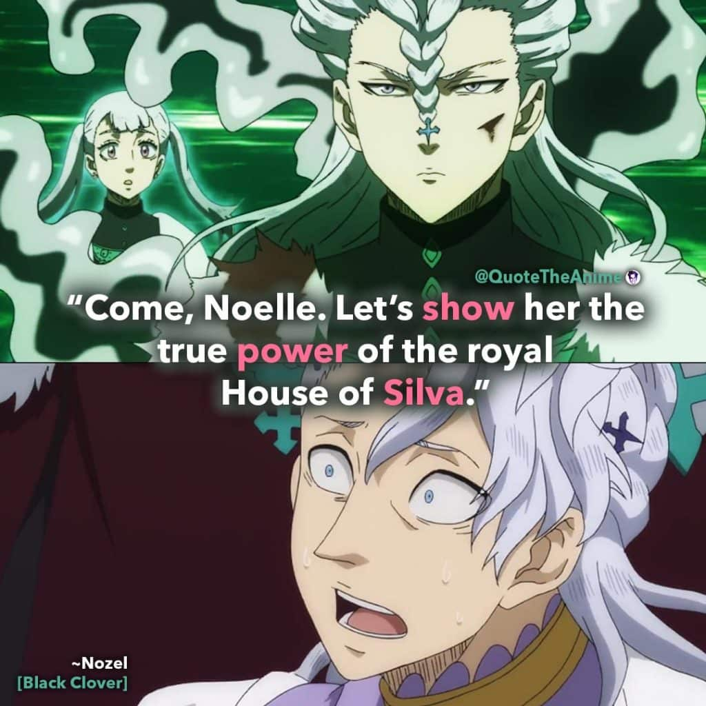 Nozel Quotes Black Clover Quotes e noelle Lets show her the true power of the royal House of Silva Quote The Anime 1024x1024
