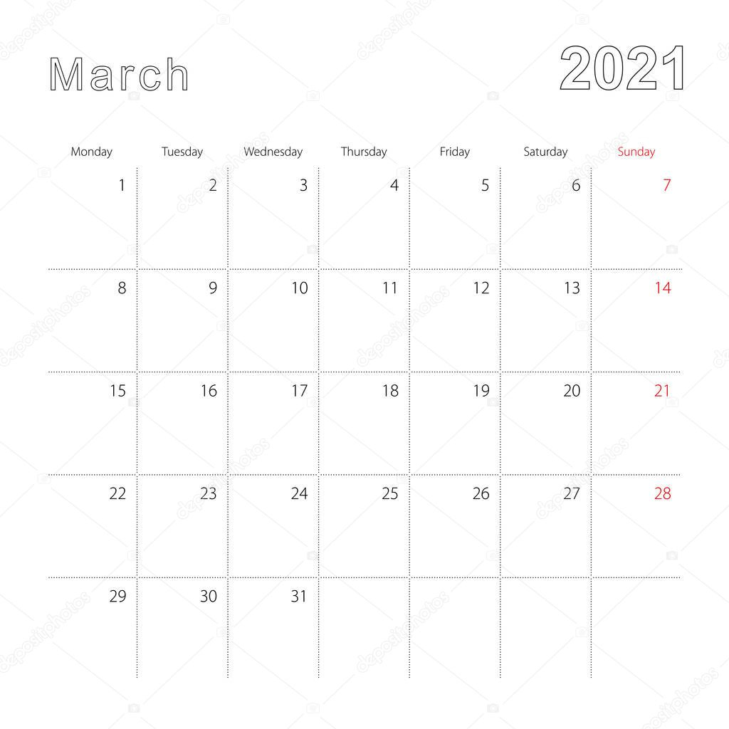 simple wall calendar for march 2021 with dotted lines the calendar is in english week start from monday vector template