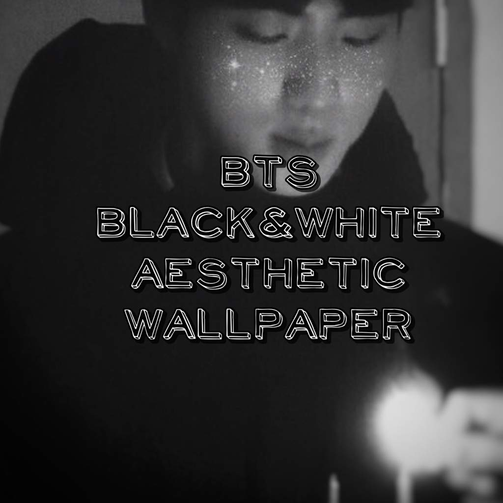 Black and White BTS Aesthetic Wallpapers Heart Edition