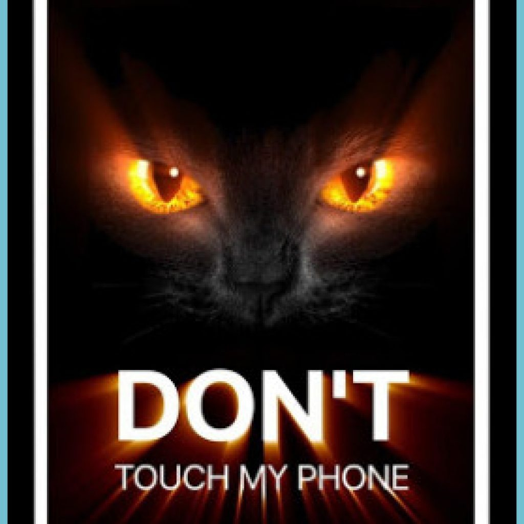 dont touch my phone wallpaper hd 9k free for android dont touch my phone wallpaper