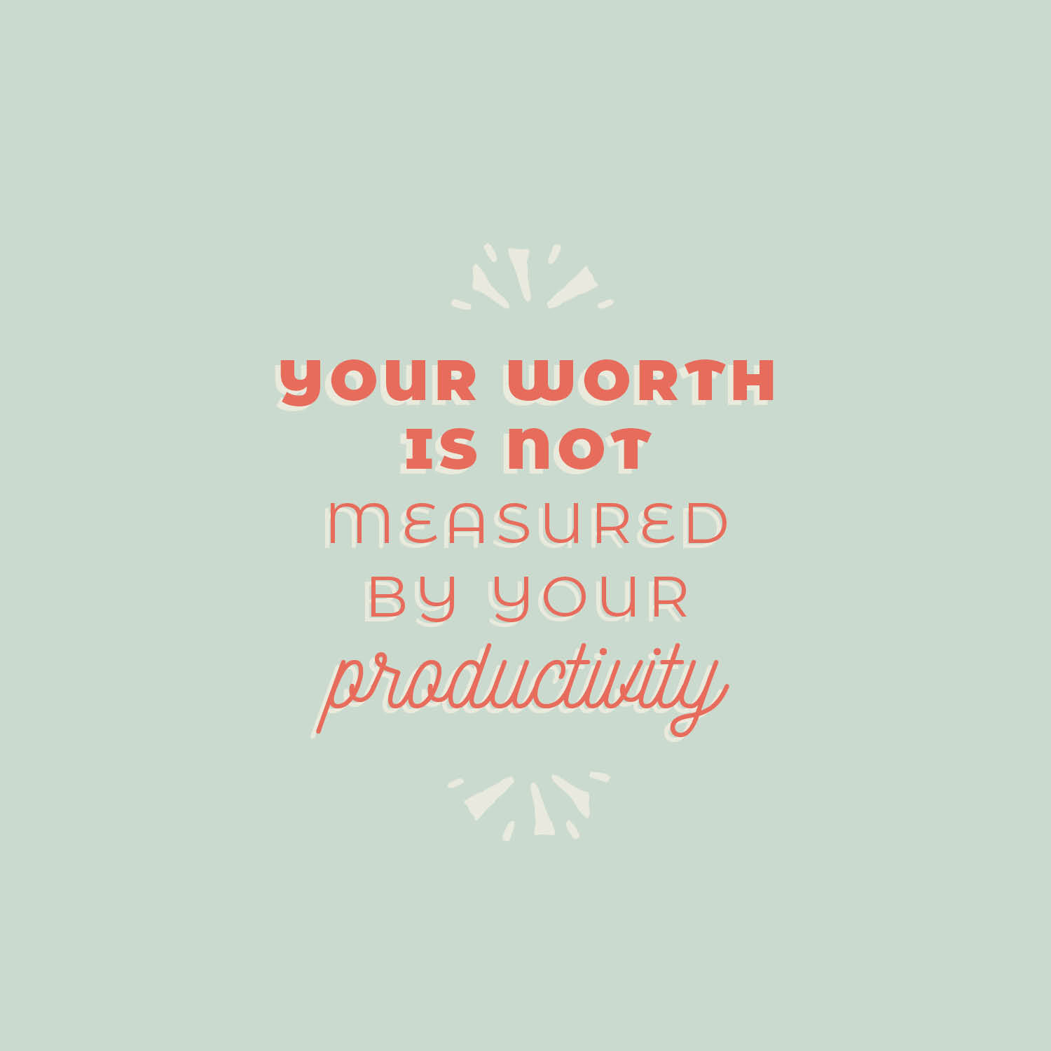 happy friyay free phone wallpaper your worth is not measured by your productivity 2